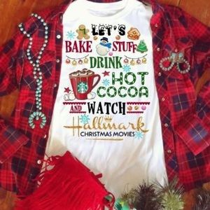 Bake stuff and watch hallmark movies tee